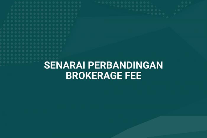 Senarai Perbandingan Brokerage Fee Untuk Syarikat Broker Patuh Syariah Di Bursa Malaysia Majalah Labur