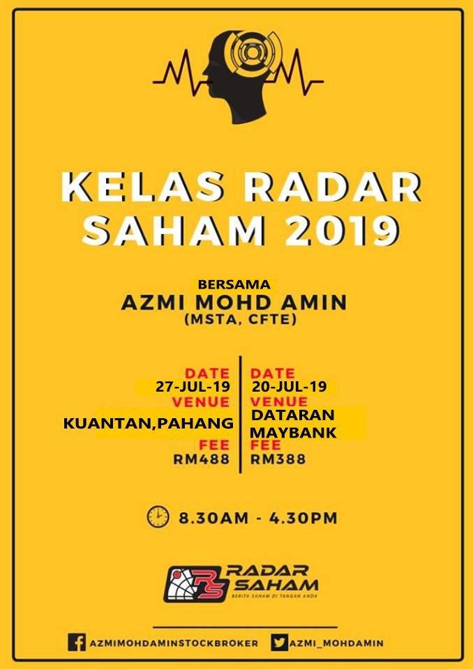 kelas radar saham julai 2019 - Konsep Mudah Faham Berkenaan Saham Dan Bursa Malaysia
